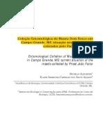 (ALEXANDRE, M., ANJOS-AQUINO, E. A. C.) COLEÇÃO ENTOMOLÓGICA DO MUSEU DOM BOSCO EM CAMPO GRANDE, MS  SITUAÇÃO ATUAL DOS INSETOS COLETADOS PELO PADRE JOÃO FALCO.pdf