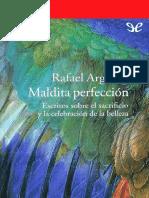 Argullol_-Rafael-Maldita-perfeccion-_31366_-_r1.0_.pdf