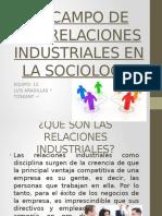 EQUIPO 13 RELACIONES INDUSTRIALES EN LA SOCIOLOGIA.pptx