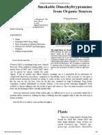 Smokable Dimethyltryptamine From Organic Sources
