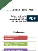 Clinical Mentoring 17 Tatalaksana Update Kejang Demam Oleh Dr. Dr. Setyo Handryastuti Sp.a k