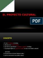 EL PROYECTO CULTURAL.pptx