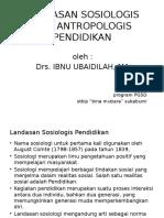 Landasan Sosiologis Dan Antropologis Pendidikan
