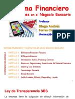 Sistema Financiero y Sus Enfoques en El Negocio Bancario