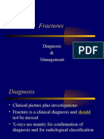 Fractures - Diagnosis and Management
