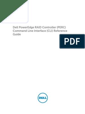 Dell PowerEdge RAID Controller (PERC) CLI Guide | Command