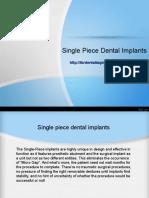 Single Piece Dental Implants