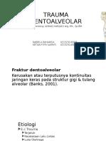 Fraktur dentoalveolar
