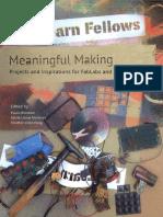 Blikstein Martinez Pang-Meaningful Making Book[1]
