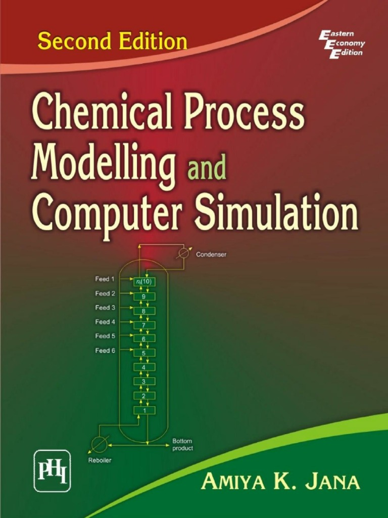 Chemical process modelling and computer simulation 2nd ed amiya k chemical process modelling and computer simulation 2nd ed amiya k jana phi 2011 differential equations equations fandeluxe Image collections