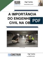 A Importância Do Engenheiro Civil Na Obra