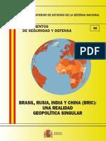 CESEDEN_Brasil_Rusia_India_y_China_BRIC_Una_Realidad_Geopolitica_Singular.pdf