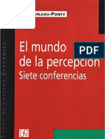 Merleau Ponty M - El Mundo de La Percepcion - Siete Conferencias