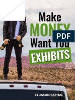 Make Money Want You Exhibits