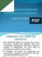 EMBARGO EN FORMA DE DEPOSITO Y SECUESTRO.ppt