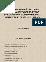 PROCEDIMENTO DE CÁLCULO PARA DIMENSIONAMENTO DE PROJETO DE IRRIGAÇÃO POR SULCO.pdf