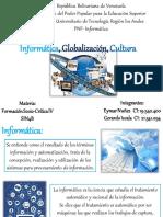 Informática, Globalización, Cultura.