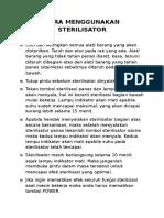 Cara Menggunakan Sterilisator