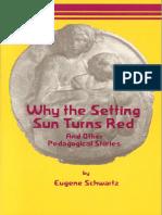 Schwartz Setting Sun