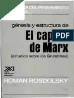 Genesis y Estructura de «El Capital» de Marx Estudios Sobre Los Grundrisse