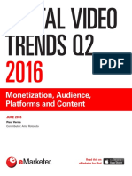 EMarketer Digital Video Trends Q2 2016-Monetization Audience Platforms and Content