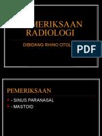 Kbk.pem.Radiologi Di Bidang Rhino Otologi