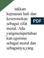 Meletakkan Kepuasan Hati Dan Keseronokan Sebagai Sifat Moral