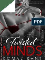 Twisted Minds - Komal Kant- español