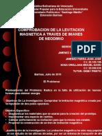 Comprobacion de La Levitacion Magnetica a Traves de Imanes de Neodimio