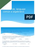 Traducir de Lenguaje Común a Algebraico