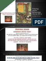Praying Down Bohemian Grove 2016