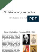 El Historiador y Los Hechos