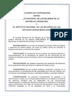 Acuerdo de Cooperación Entre El Consejo Nacional de Las Mujeres de La República Argentina y El Instituto Nacional de Las Mujeres de Los Estados Unidos Mexicanos