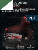 Historia de Un Genocidio. El Exterminio de La Union Patriotica en Uraba.2006