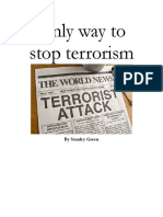 Only Way to Stop Terrorism