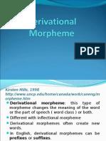 Derivational Morpheme