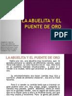 La Abuelita y El Puente de Oro32