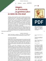 Milagre, Miragem, Antimilagre a Economia Política Dos Governos Lula e as Raízes Da Crise Atual - Fernando Rugitsky