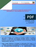 INNOVACIÓN TECNOLÓGICA COMO FACTOR DE AVANCE,  CRECIMIENTO Y TRANSFORMACIÓN SOCIAL