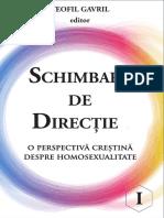 Schimbare de direcție. O perspectivă creștină despre homosexualitate. Vol I