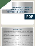 Impact Damage on Fibre-reinforced Polymer Matrix Composites