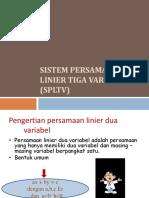 Sistem Persamaan Linier Tiga Variabel (Spltv)