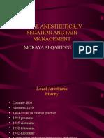 Local Anesthetics, IV Sedation and Pain Management