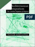 ABULAFIA - A Mediterranean Emporium. the Catalan Kingdom of Majorca [2002]