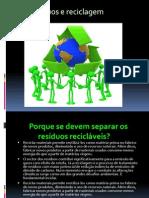 reciclagem e resíduos.ruifreitas