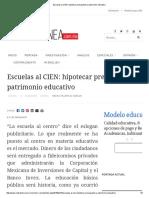 Escuelas Al CIEN_ Hipotecar Presupuesto y Patrimonio Educativo