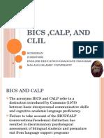 Bics and Calp, Cill