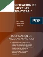 DOSIFICACI‡N DE MEZCLAS ASFµLTICAS.pptx