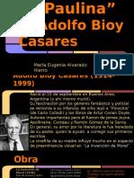 """""""En Memoria de Paulina"""" de Adolfo Bioy Casares"""