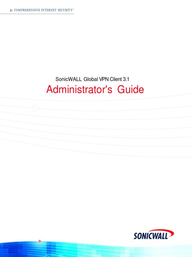 Sonicwall GVC 3 1 Administrators Guide | Virtual Private Network